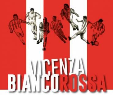 Nuova ristampa per Vicenza Biancorossa!